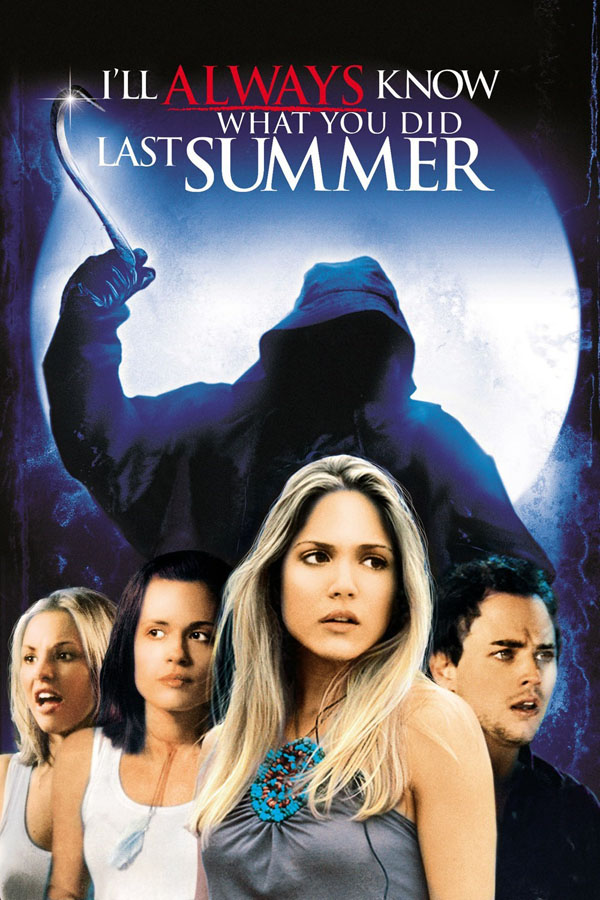 I'll Always Know What You Did Last Summer - poster